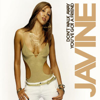 Javine - Don't Walk Away