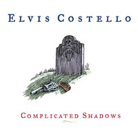 Elvis Costello - Complicated Shadows
