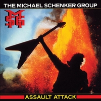 The Michael Schenker Group - Assault Attack [2009 Digital Remaster + Bonus Track]