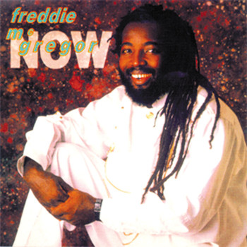 Freddie McGregor - Now