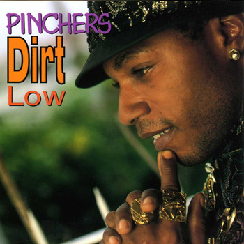 Pinchers - Dirt Low