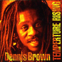 Dennis Brown - Temperature Rising