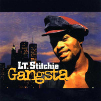 Lt. Stitchie - Gangsta