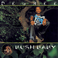 Degree - Bush Baby