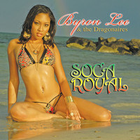Byron Lee And The Dragonaires - Soca Royal
