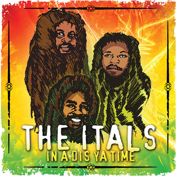 The Itals - In A Dis Ya Time