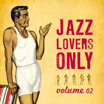 Various Artists - Jazz Lovers Only, Vol. 2
