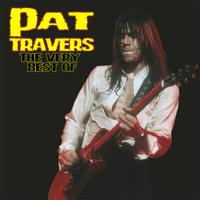 Pat Travers - The Very Best Of