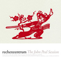 Rechenzentrum - The John Peel Session