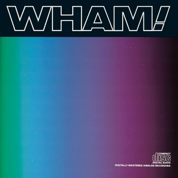 Wham! - Music From The Edge Of Heaven