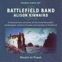 Battlefield Band And Alison Kinnaird - Music In Trust