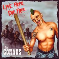 The Gonads - Live Free, Die Free