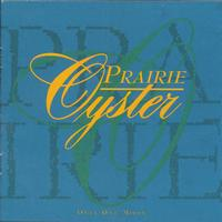 Prairie Oyster - Only One Moon