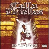 Cella Dwellas - Realms'N'Reality