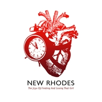 New Rhodes - The Joys Of Finding And Losing That Girl