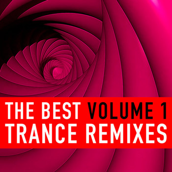 Various Artists - The Best Trance Remixes, Vol. 1