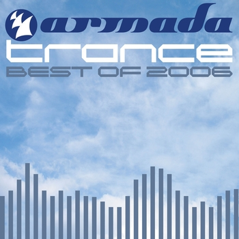 Various Artists - Armada Best Of 2006 Trance
