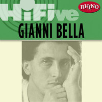 Gianni Bella - Rhino Hi-Five: Gianni Bella
