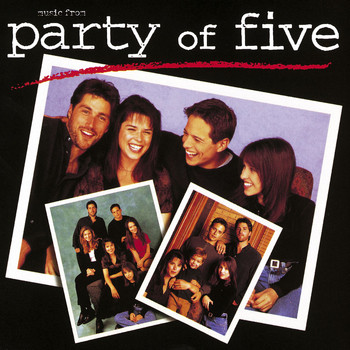 Various Artists - Music From Party of Five