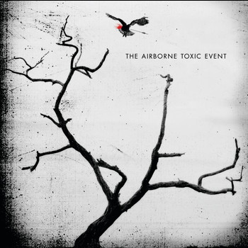 The Airborne Toxic Event - The Airborne Toxic Event (International Version)