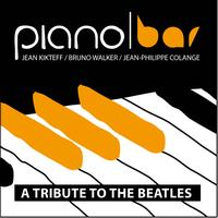 Jean Kikteff - Piano Bar : A tribute to the Beatles