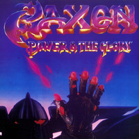 Saxon - Power and the Glory (2009 Remastered Version)