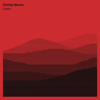 Christy Moore - Listen
