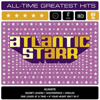 Atlantic Starr - Atlantic Starr: All-Time Greatest Hits