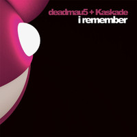 Deadmau5 & Kaskade - I Remember