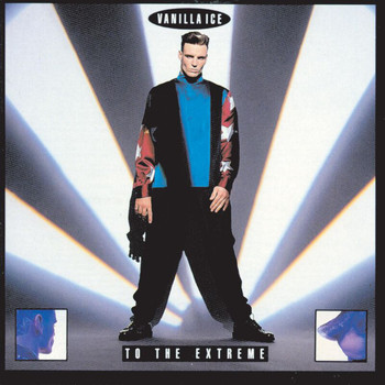 Vanilla Ice - To The Extreme
