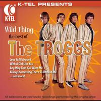 The Troggs - Wild Thing - The Best of the Troggs