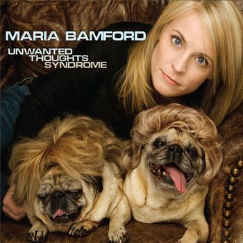 Maria Bamford - Unwanted Thoughts Syndrome (Explicit)