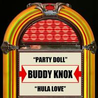 Buddy Knox - Party Doll / Hula Love - Single