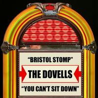 The Dovells - Bristol Stomp / You Can't Sit Down - Single