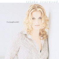 Trisha Yearwood - (Songbook) A Collection Of Hits