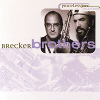 The Brecker Brothers - Priceless Jazz 25: Brecker Brothers