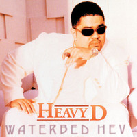 Heavy D - Waterbed Hev