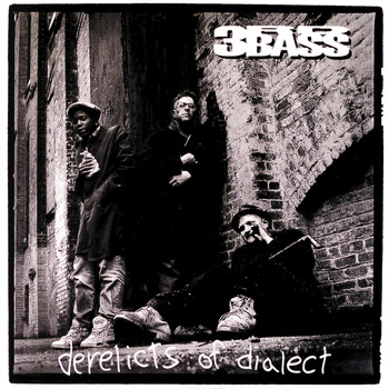 3rd Bass - Derelicts Of Dialect (Explicit)