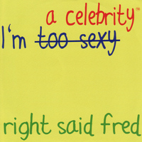 Right Said Fred - I'm a Celebrity - Single