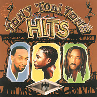 Tony Toni Toné - Tony! Toni! Tone'! Greatest Hits