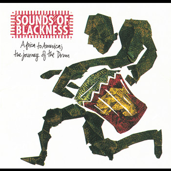 Sounds Of Blackness - Africa To America: The Journey Of The Drum