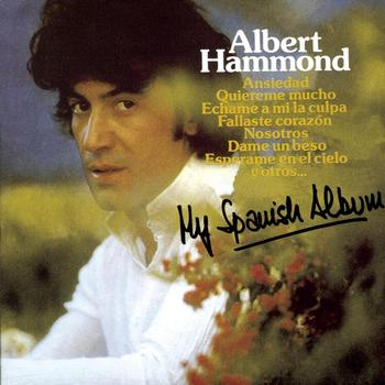 Albert Hammond - My Spanish Album