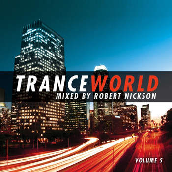 Robert Nickson - Trance World, Vol. 5