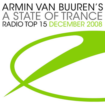 Armin van Buuren ASOT Radio Top 20 - A State Of Trance Radio Top 15 - December 2008