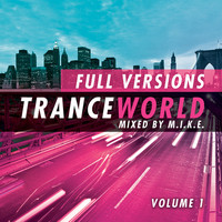 M.I.K.E. - Trance World, Vol. 6 (The Full Versions - Vol. 1)