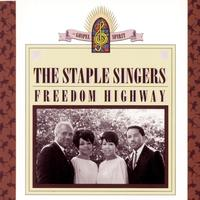The Staple Singers - Freedom Highway