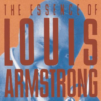 Louis Armstrong - I Like Jazz: The Essence Of Louis Armstrong