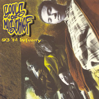 Souls Of Mischief - 93 'til Infinity (Explicit)