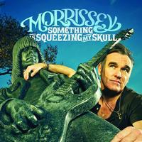 Morrissey - Something Is Squeezing My Skull / This Charming Man