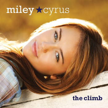 Miley Cyrus - The Climb (2 Track Single)